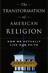 The Transformation Of American Religion Book PDF
