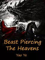 Beast Piercing The Heavens PDF