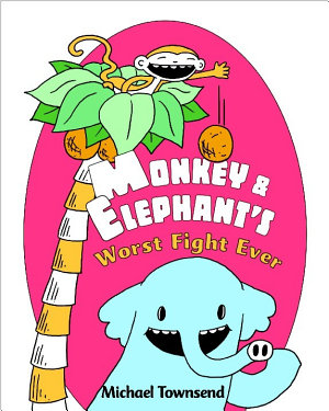 Monkey and Elephant s Worst Fight Ever  PDF