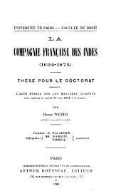 La compagnie française des Indes (1604-1875)