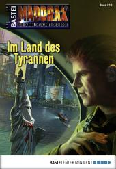 Maddrax - Folge 318: Im Land des Tyrannen