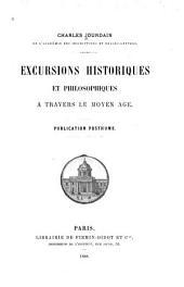Excursions historiques et philosophiques à travers le moyen âge