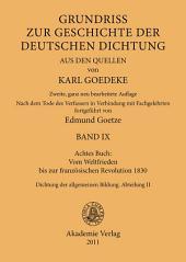 Achtes Buch: Vom Weltfrieden bis zur französischen Revolution 1830: Dichtung der allgemeinen Bildung. Abteilung II, Ausgabe 2