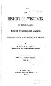 The History of Wisconsin: Historical