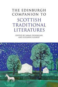 The Edinburgh Companion to Scottish Traditional Literatures PDF