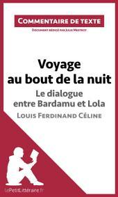 Voyage au bout de la nuit de Céline - Le dialogue entre Bardamu et Lola: Commentaire de texte