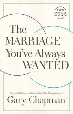 The Marriage You ve Always Wanted