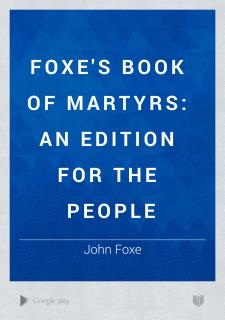 Foxe s Book of Martyrs Book