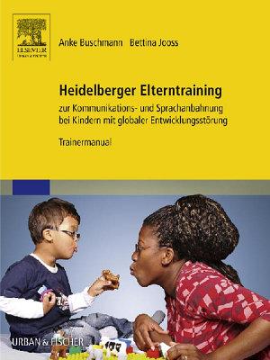 Heidelberger Elterntraining zur Kommunikations  und Sprachanbahnung bei Kindern mit globaler Entwicklungsst  rung PDF