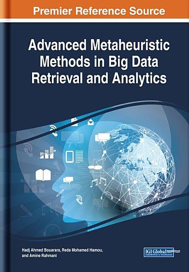 Advanced Metaheuristic Methods in Big Data Retrieval and Analytics PDF
