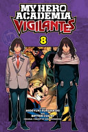 My Hero Academia  Vigilantes  Vol  8