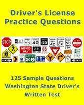 125 Sample Questions for the Washington State Drivers License Test