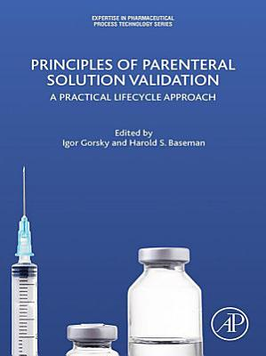 Principles of Parenteral Solution Validation