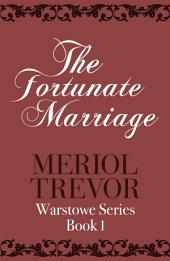 The Fortunate Marriage: Warstowe Saga Book One