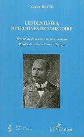 Les dentistes, détectives de l'histoire