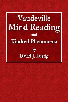 Vaudeville Mind Reading and Kindred Phenomena PDF