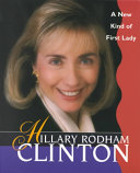 Download Hillary Rodham Clinton  a New Kind of First Lady Book