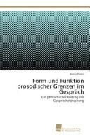 Form und Funktion prosodischer Grenzen im Gespr  ch PDF