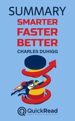 """Summary of """"Smarter, Faster, Better"""" by Charles Duhigg"""