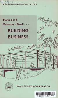 Starting and Managing a Small Building Business