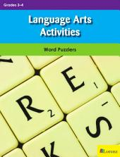 Language Arts Activities: Word Puzzlers for Grades 3-4