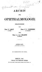Albrecht von Graefe's Archiv für klinische und experimentelle Ophthalmologie: Band 8