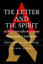 Letter and the Spirit of Nineteenth-Century American Literature