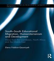 South South Educational Migration  Humanitarianism and Development PDF