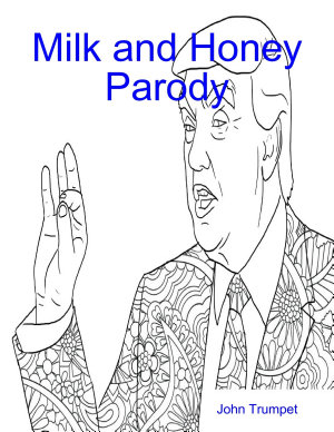 Milk and Honey Parody  Grab Her By the Pusheen and Other Poetries