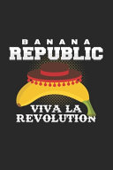 Banana Republic Viva la Revolution PDF