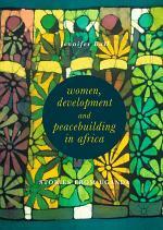 Women, Development and Peacebuilding in Africa