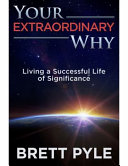 Your Extraordinary Why Book
