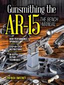 Gunsmithing the AR 15 PDF