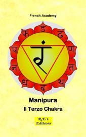 Manipura - Il Terzo Chakra