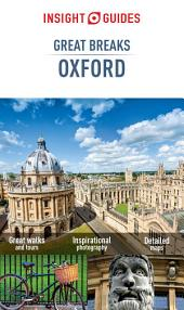 Insight Guides: Great Breaks Oxford: Edition 3