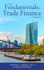 The Fundamentals of Trade Finance  3rd Edition PDF