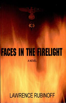 Faces in the Firelight