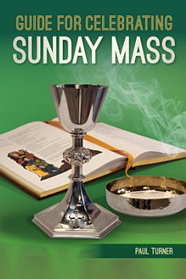 Guide for Celebrating Sunday Mass
