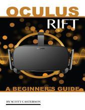 Oculus Rift: A Beginner's Guide