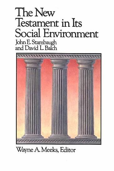 The New Testament in Its Social Environment PDF