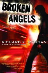 Broken Angels: A Novel