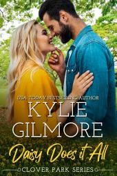 Daisy Does It All (Contemporary Romance): Clover Park series, Book 2