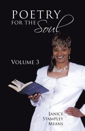 Poetry for the Soul:: Volume 3