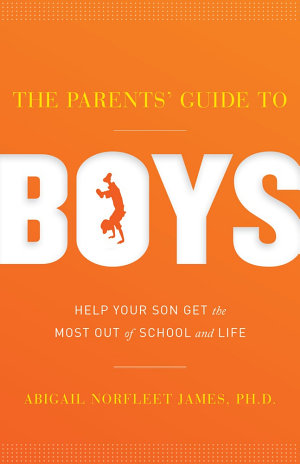 The Parents  Guide to Boys