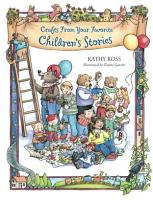 Crafts from Your Favorite Children s Stories PDF