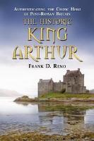 The Historic King Arthur PDF