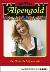 Alpengold - Folge 211: Gerdi hat die Männer satt