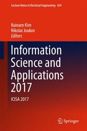 Information Science and Applications 2017: ICISA 2017