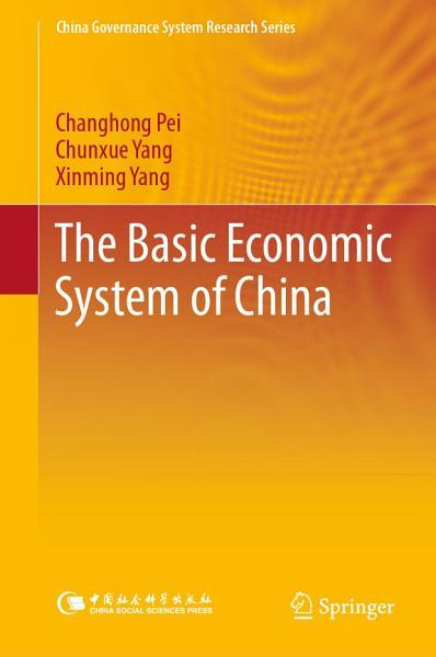 The Basic Economic System of China