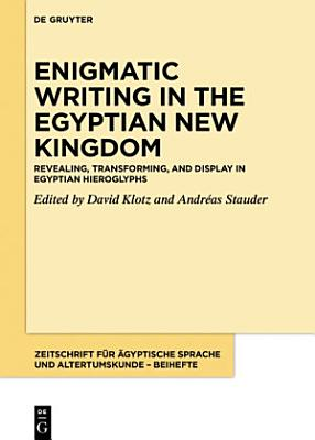 Revealing  transforming  and display in Egyptian hieroglyphs